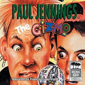 Gizmo: The Gizmo   [Paul Jennings]