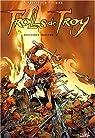 Trolls de Troy, tome 1 : Histoires trolles par Arleston