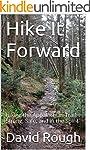 Hike It Forward: Hiking the Appalachi...