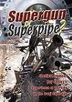 Supergun or Superpipe?