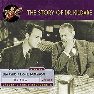 The Story of Dr. Kildare, Volume 1 Radio/TV Program