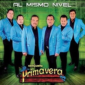 Conjunto Primavera - Al Mismo Nivel - Amazon.com Music