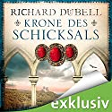 Krone des Schicksals Audiobook by Richard Dübell Narrated by Reinhard Kuhnert