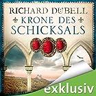 Krone des Schicksals Hörbuch von Richard Dübell Gesprochen von: Reinhard Kuhnert