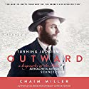 Turning Judaism Outwards: A Biography of the Rebbe Menachem Mendel Schneerson Audiobook by Chaim Miller Narrated by Shlomo Zacks