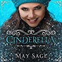 Cinderella: Not Quite the Fairy Tale, Book 1 Audiobook by May Sage Narrated by Audrey Lusk