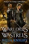 Warlords and Wastrels  (Duelists Tril...