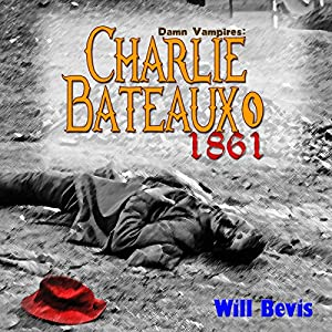 Charlie Bateaux, 1861 Audiobook