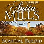 Scandal Bound | Anita Mills
