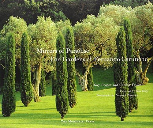 Mirrors of Paradise the Gardens of Fernando Caruncho /Anglais