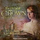 Servant of the Crown: Crown of Tremontane Series, Book 1 Hörbuch von Melissa McShane Gesprochen von: Gemma Dawson