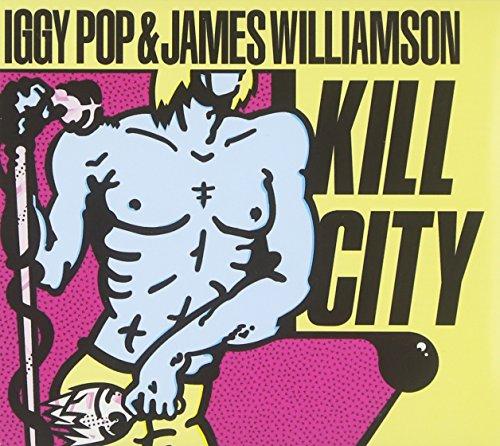 Iggy Pop - Kill City - Zortam Music