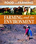 Farming and the Environment (Food and...