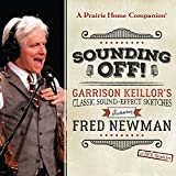 img - for Sounding Off! Garrison Keillor's Classic Sound Effect Sketches featuring Fred Newman book / textbook / text book