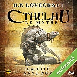 La Cité sans nom (Cthulhu - Le mythe) | Livre audio