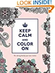 Keep Calm and Color On: The Coloring...