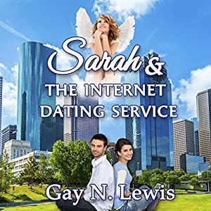 Sarah and the Internet Dating Service | [Gay N. Lewis]