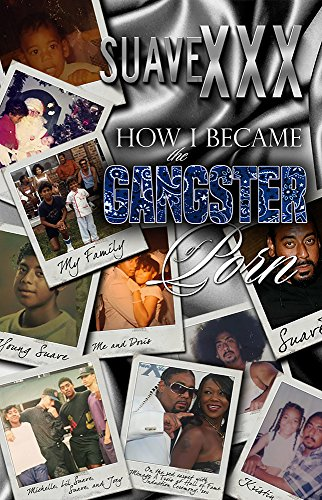how-i-became-the-gangster-of-porn-english-edition