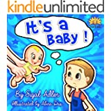 """Children's book:""""IT'S A BABY""""(Children's Sibling New brother/ sister)Preschool book,Sleep & Goodnight,Social Issues for kids values Book,Early Learning ... fiction early & beginners books Book 9)"""