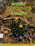img - for When spring comes (An Easy-to-read photo-story book for children) book / textbook / text book