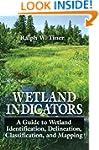 Wetland Indicators: A Guide to Wetlan...