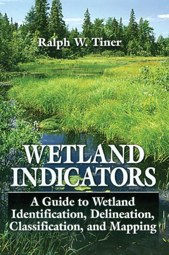 Wetland Indicators: A Guide to Wetland Identification,...