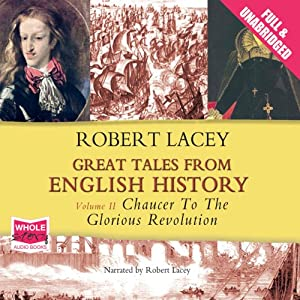 Great Tales from English History: Volume II Audiobook