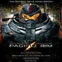 Pacific Rim: The Official Movie Novelization Audiobook by Alex Irvine Narrated by Christian Rummel, Jay Snyder