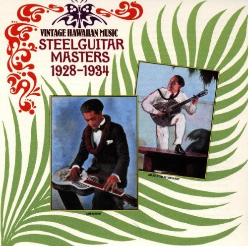 Vintage Hawaiian Music, Vol. 1: Steel Guitar Masters by Various Artists (1995-08-01)