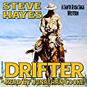 Drifter: The Santa Rosa Saga Audiobook by Steve Hayes Narrated by Jonathan Cooke