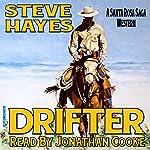 Drifter: The Santa Rosa Saga | Steve Hayes