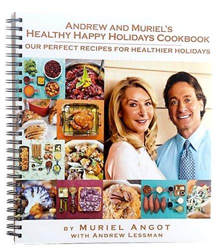 Andrew Lessman Muriel Angot Healthy Happy Holidays Cookbook