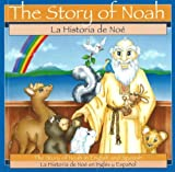 Story of Noah (Bilingual English and Spanish) (0824941357) by Pingry, Patricia A.