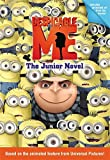 Despicable Me: The Junior Novel