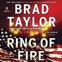 Ring of Fire: A Pike Logan Thriller, Book 11 Hörbuch von Brad Taylor Gesprochen von: Henry Strozier, Rich Orlow