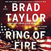 Ring of Fire: A Pike Logan Thriller, Book 11 | Brad Taylor