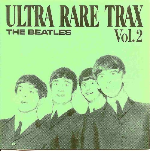 Beatles - Ultra Rare Trax (Cd 7) - Zortam Music