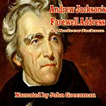 Andrew Jackson's Farewell Address | Andrew Jackson