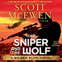 The Sniper and the Wolf: A Sniper Elite Novel Audiobook by Scott McEwen, Thomas Koloniar Narrated by Brian Hutchison