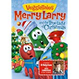 Veggie Tales: Merry Larry and the True Light of Christmas ~ Si Robertson