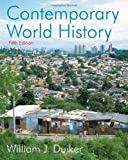 img - for Contemporary World History 5th edition by Duiker, William J. (2009) Paperback book / textbook / text book