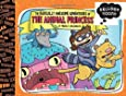 The Radically Awesome Adventures of the Animal Princess (Balloon Toons)