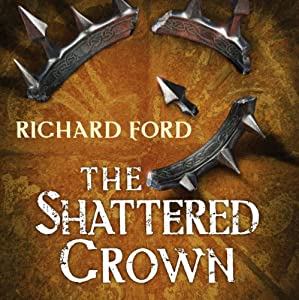 The Shattered Crown Audiobook