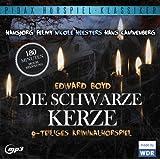 Die schwarze Kerze - Das komplette 6-teilige Kriminalhörspiel von Edward Boyd mit Starbesetzung (Pidax Hörspiel-Klassiker)