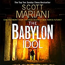 The Babylon Idol Audiobook by Scott Mariani Narrated by Colin Mace