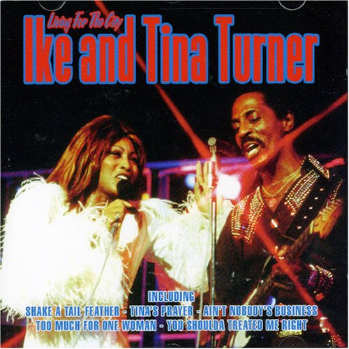 Ike & Tina Turner - Living For The City - Zortam Music