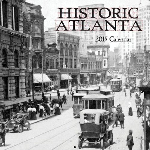 Historic Atlanta 2015 Calendar