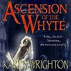 Ascension of the Whyte: The Afterland Chronicles, Book 1 Hörbuch von Karen Wrighton Gesprochen von: John H. Fehskens