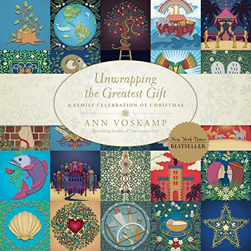 Unwrapping the Greatest Gift: A Family Celebration of Christmas cover