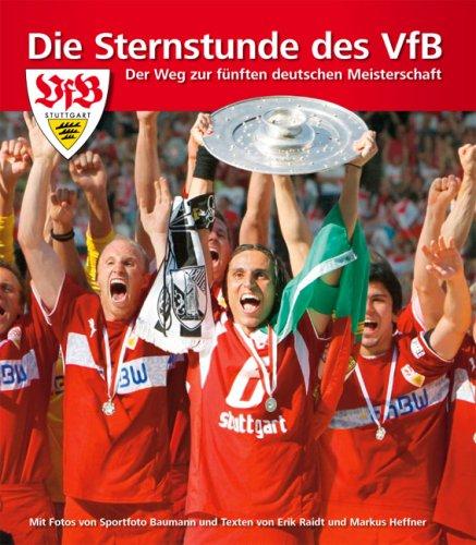 Die Sternstunde des VfB Stuttgart